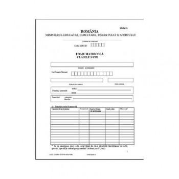 Foaie matricola pentru clasele I-VIII, tip A, pentru absolventii scolilor de stat