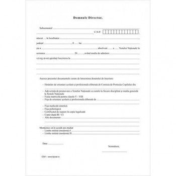 Cerere de inscriere la unitatea scolara la care candidatul a reusit, la admiterea in liceu sau in scoala de arte si meserii