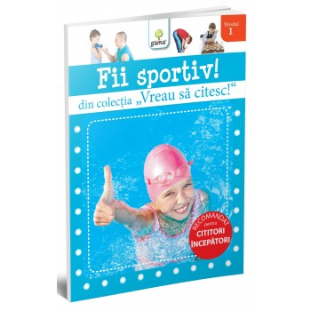 Fii sportiv