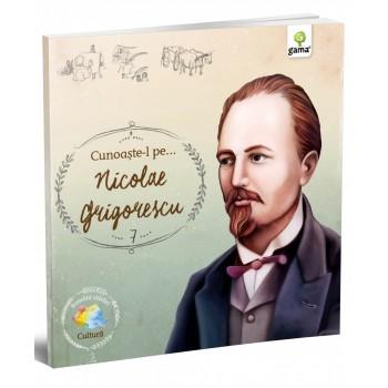 Cunoaşte-l pe... Nicolae Grigorescu