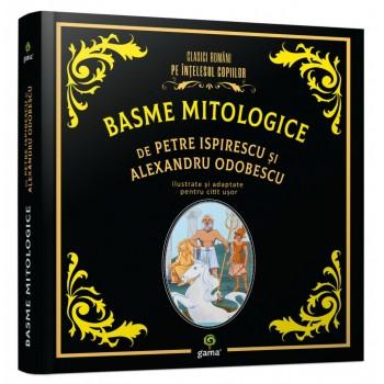 Basme mitologice de Petre Ispirescu și Alexandru Odobescu