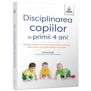 Disciplinarea copiilor în primii 4 ani